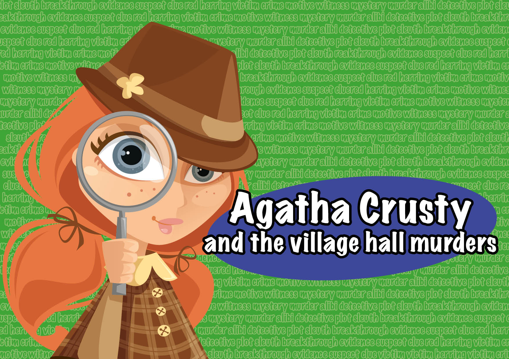 Autumn Production – Agatha Crusty and the village hall murders