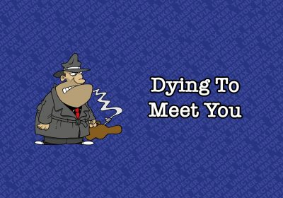 Autumn Production – Dying to Meet You