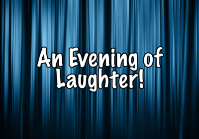 Spring Production – An Evening of Laughter