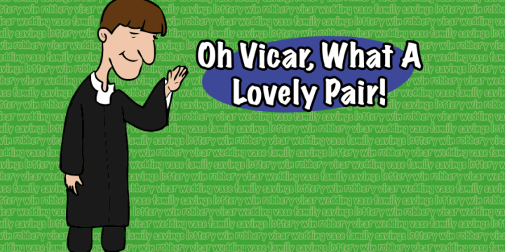 Autumn Production – Oh Vicar, What A Lovely Pair!